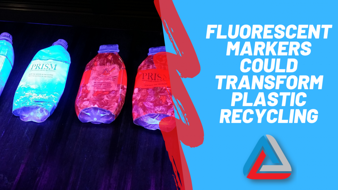 Fluorescent markers could transform plastic recycling