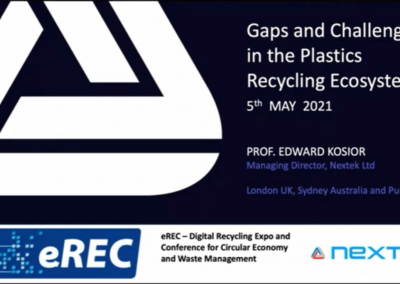 Gaps and Challenges in the Plastics Recycling Ecosystem (Prof. Edward Kosior, Nextek Limited)